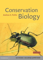 Conservation Biology ebook by Andrew S. Pullin