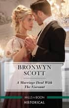 A Marriage Deal with the Viscount ebook by Bronwyn Scott