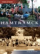 Hamtramck ebook by Greg Kowalski