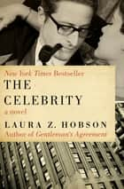 The Celebrity ebook by Laura Z. Hobson