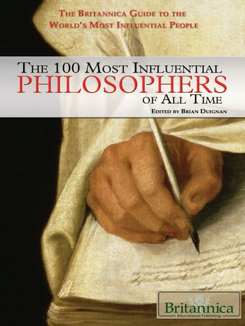 The 100 Most Influential Philosophers of All Time ebook by Amy McKenna