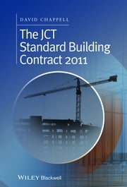 The JCT Standard Building Contract 2011 ebook by David Chappell