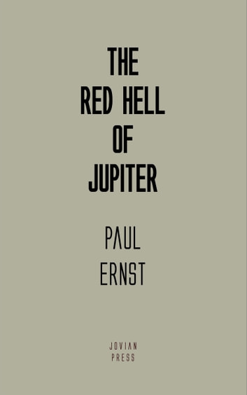 The Red Hell of Jupiter ekitaplar by Paul Ernst