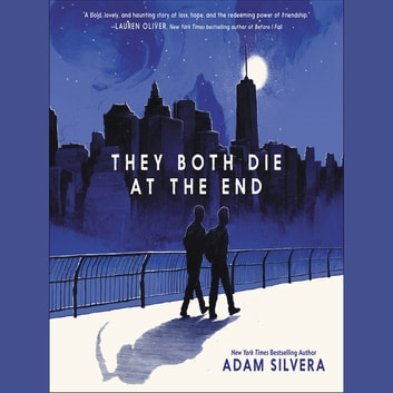 They Both Die at the End audiobook by Adam Silvera
