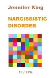 Narcissistic Disorder ebook by Jennifer King