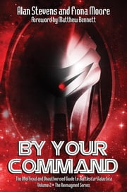 By Your Command - Vol 2 - The Reimagined Series ebook by Alan Stevens,Fiona Moore
