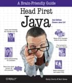 Head First Java - A Brain-Friendly Guide ebook by Kathy Sierra, Bert Bates