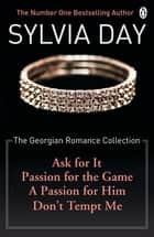 The Georgian Romance Collection ebook by Sylvia Day