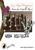 Anna dell'isola ebook by Lucy Maud Montgomery