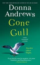 Gone Gull - A Meg Langslow Mystery ebook by