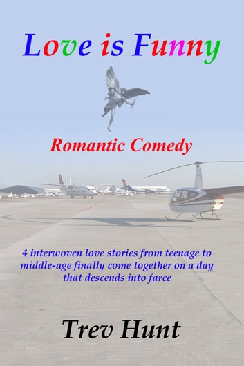Love is Funny ebook by Trev Hunt
