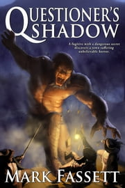 Questioner's Shadow ebook by Mark Fassett