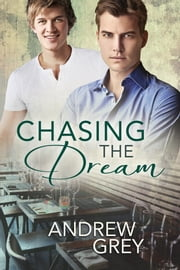 Chasing the Dream ebook by Andrew Grey