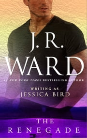 The Renegade ebook by J. R. Ward