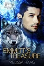 Emmitt's Treasure ebook by Melissa Haag