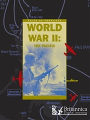 World War II - The Pacific ebook by Sean Sheehan,Britannica Digital Learning