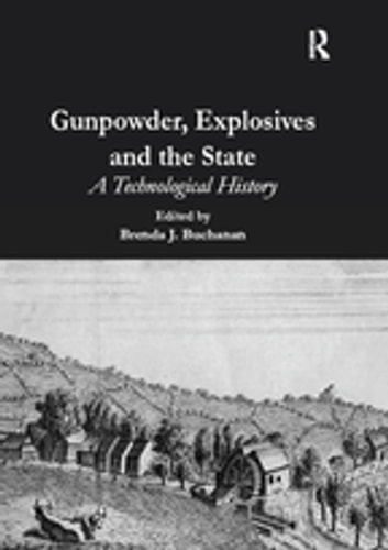 Gunpowder, Explosives and the State - A Technological History ebook by