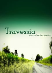 Travessia ebook by Marcos Serafim