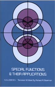 Special Functions & Their Applications ebook by N. N. Lebedev,Richard R. Silverman