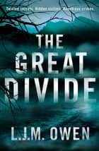 The Great Divide ebook by L.J.M. Owen
