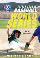 Baseball World Series ebook by Matt Christopher