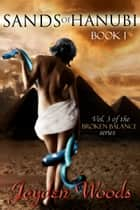 Sands of Hanubi: Book 1 ebook by Jayden Woods