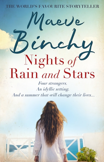 Nights of Rain and Stars ebook by Maeve Binchy