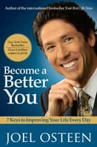 Become a Better You ebook by Joel Osteen