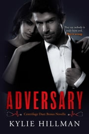 Adversary - Centrifuge Duet, #3 ebook by Kylie Hillman