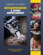 Methamphetamine & Other Amphetamines ebook by Rosa Waters