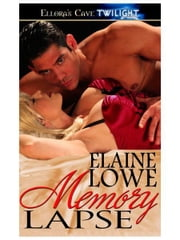 Memory Lapse ebook by Elaine Lowe