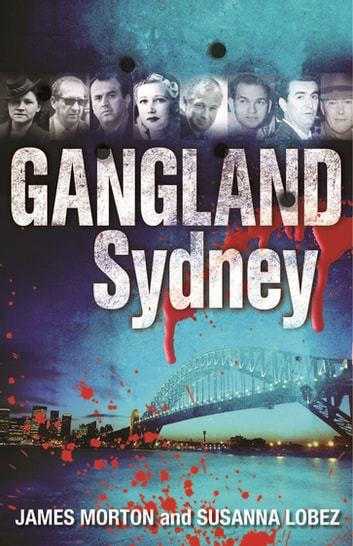 Gangland Sydney ebook by James Morton,Susanna Lobez