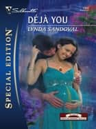 Deja You ebook by Lynda Sandoval