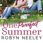 One Purrfect Summer audiobook by Robyn Neeley