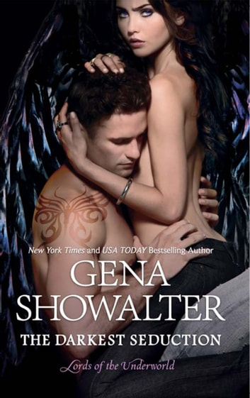The Darkest Seduction (Lords of the Underworld, Book 9) ebook by Gena Showalter