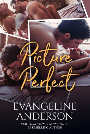 Picture Perfect ebook by Evangeline Anderson