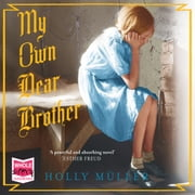 My Own Dear Brother audiobook by Holly Müller