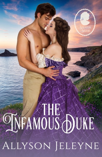 The Infamous Duke ebook by Allyson Jeleyne