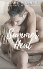 Summer Heat ebook by Elizabeth Lennox