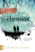 Nos chemins de travers ebook by Georgia Caldera