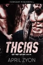 Theirs ebook by April Zyon