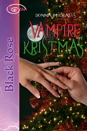 Vampire Kristmas ebook by Donna Michaels