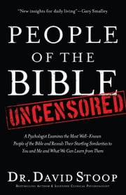 People of the Bible Uncensored ebook by Dr. David Stoop
