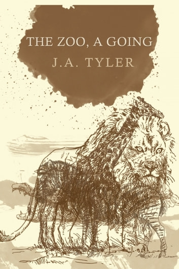 The Zoo, a Going ebook by J.A. Tyler