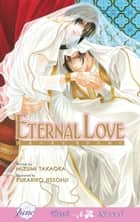 Eternal Love ebook by Mizumi Takaoka