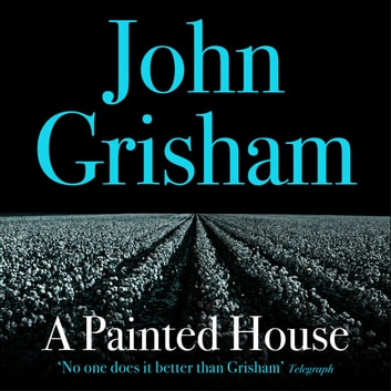 A Painted House audiobook by John Grisham