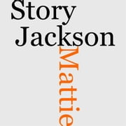 The Story Of Mattie J. Jackson ebook by L. S. Thompson