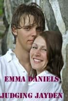 Judging Jayden ebook by Emma Daniels