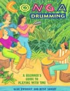 Conga Drumming ebook by Alan Dworsky