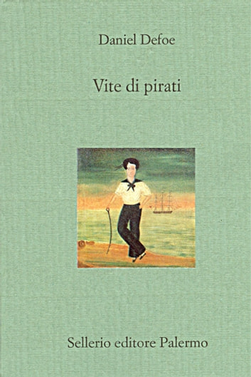 Vite di pirati ebook by Daniel Defoe
